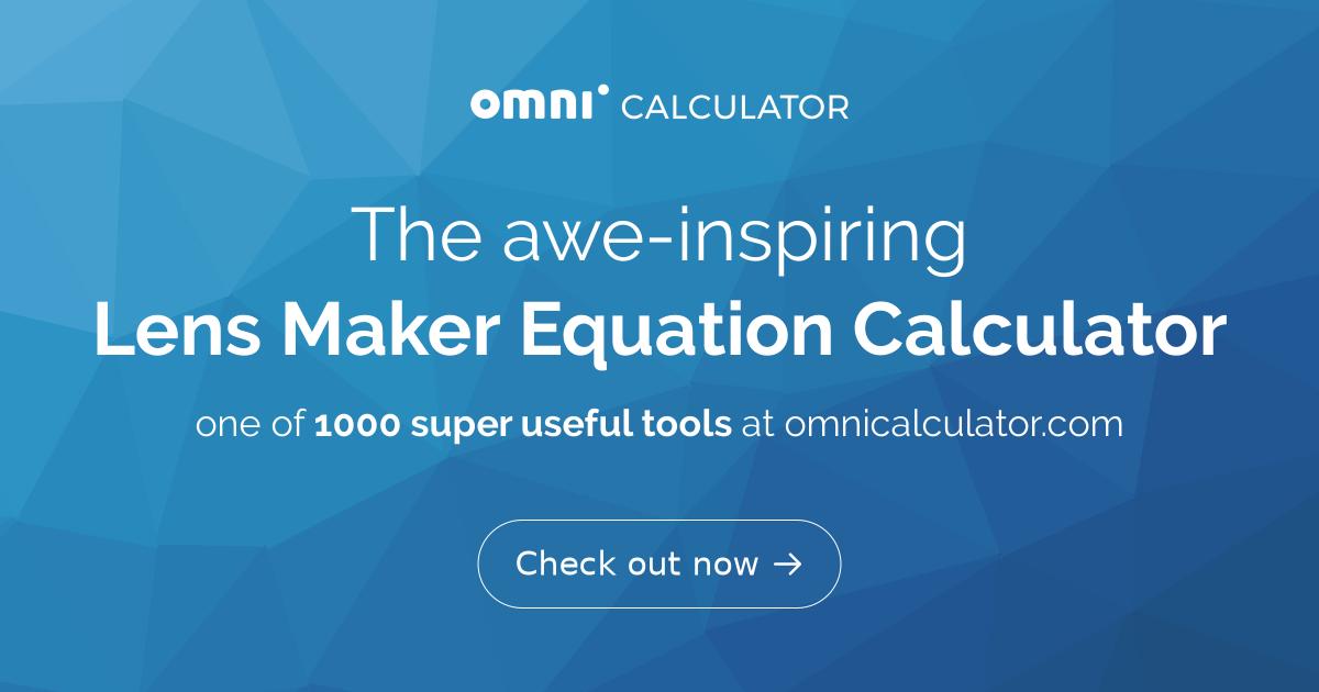 lens maker equation calculator