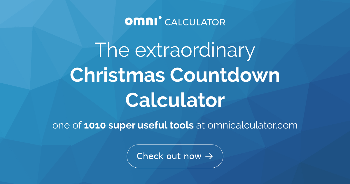 Days Until Christmas Calculator. What day is Christmas? - Omni