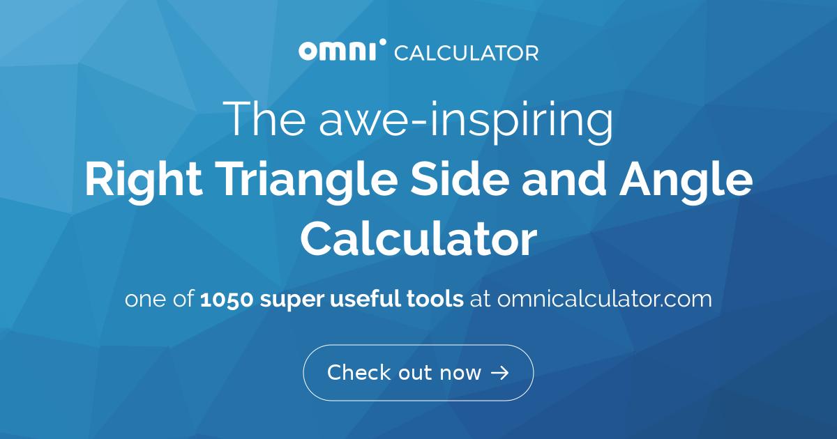 Right Triangle Calculator | Find a, b, c, and Angle - Omni