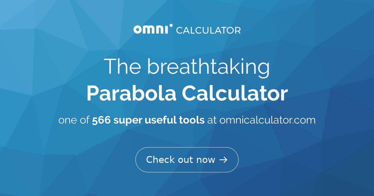 Parabola Calculator - Omni