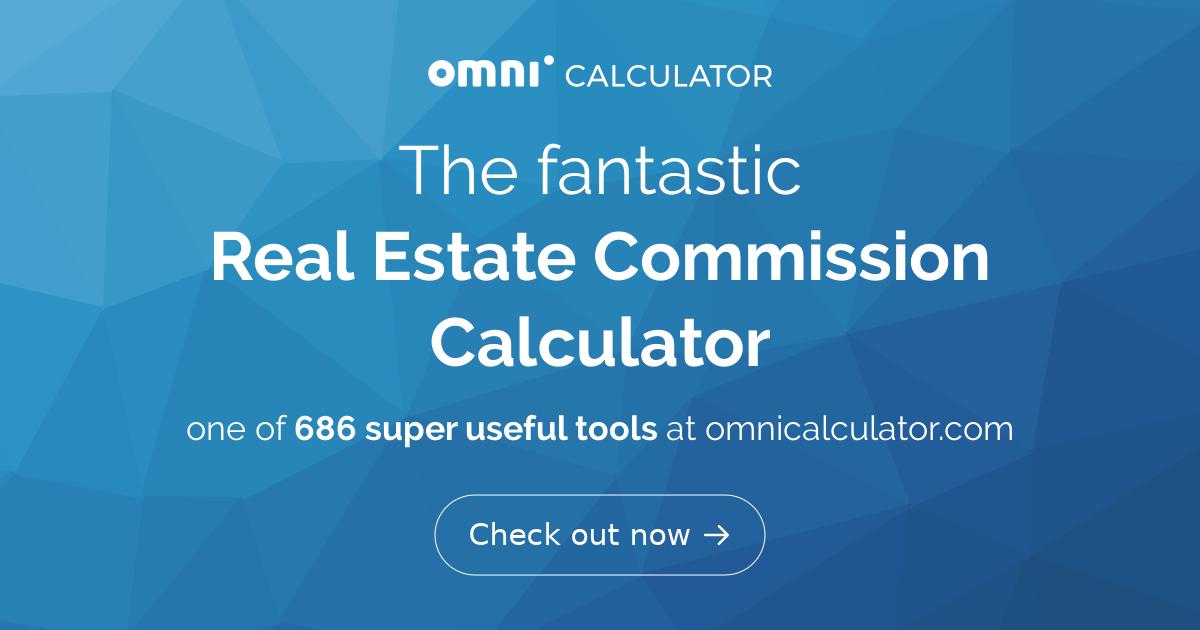 real estate commission calculator omni