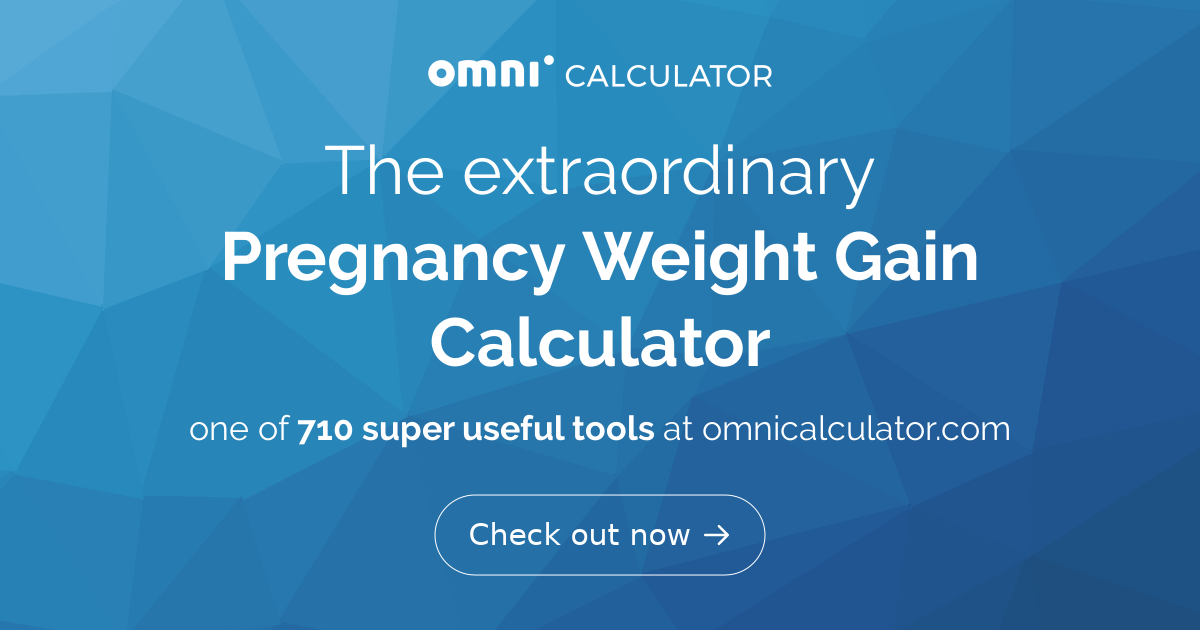 Pregnancy Weight Gain Calculator Omni