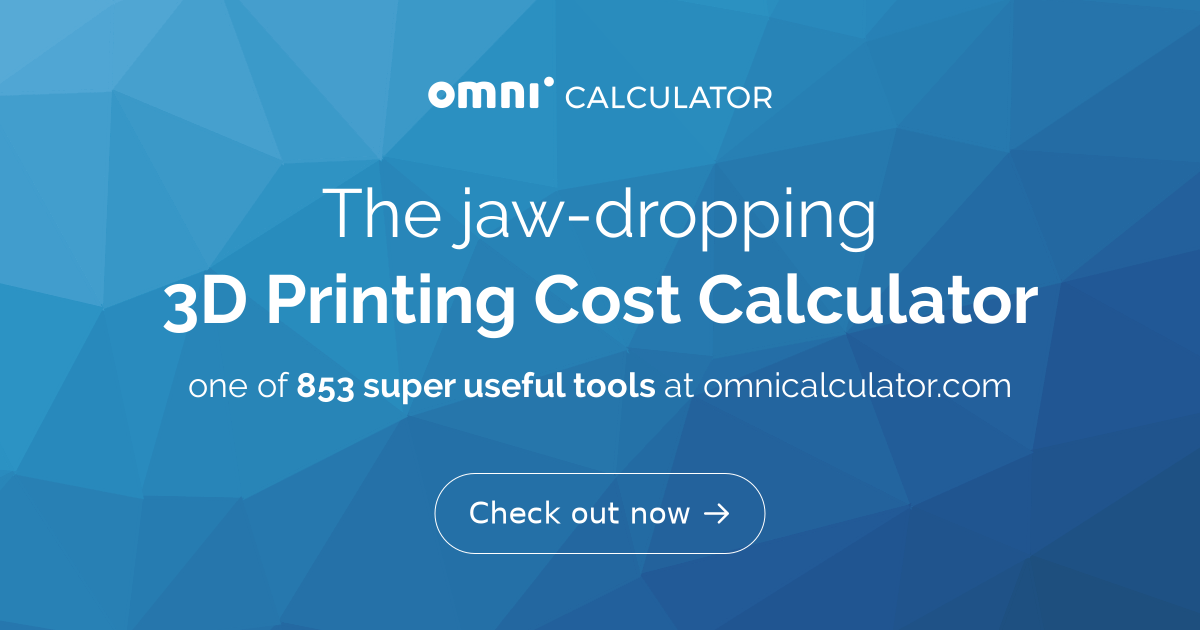 3D Printing Cost Calculator - Omni