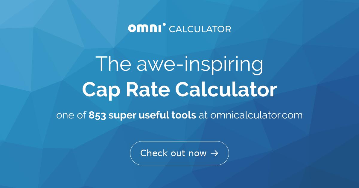 Cap Rate Calculator - Omni