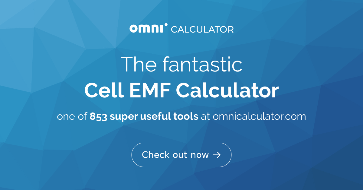 EMF Calculator - Electromotive Force of a Cell - Omni