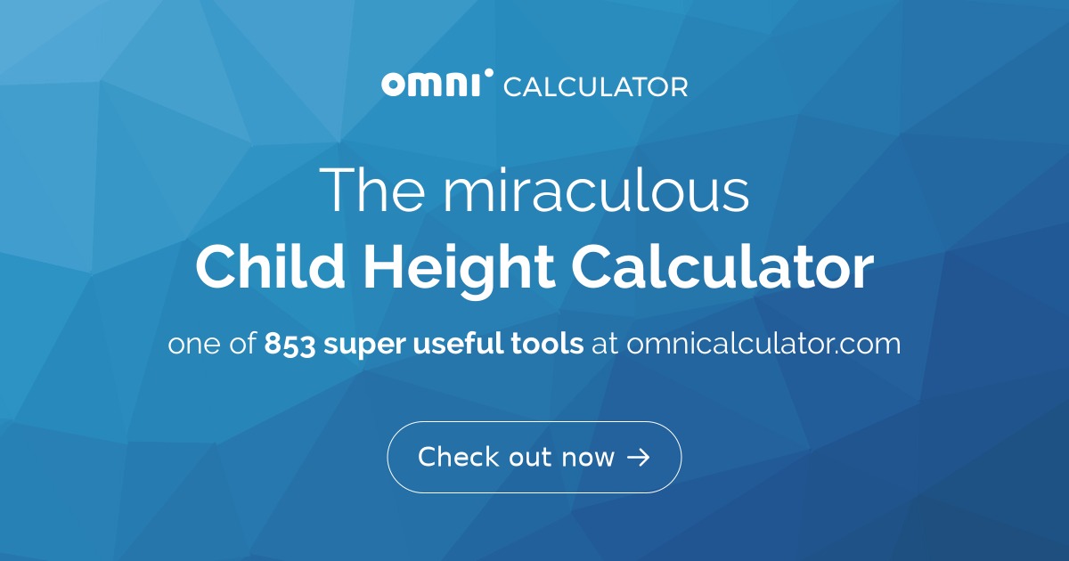Child Height Predictor - How Tall Will I Be? - Omni Calculator