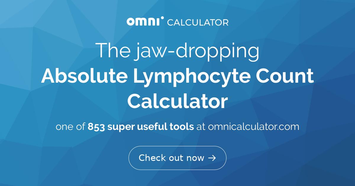 Absolute Lymphocyte Count Calculator - Omni