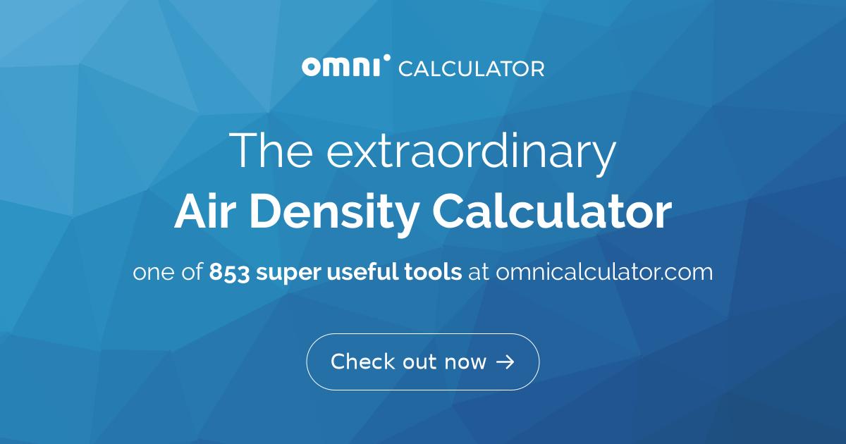Air Density Calculator - What is the Density of Air? - Omni