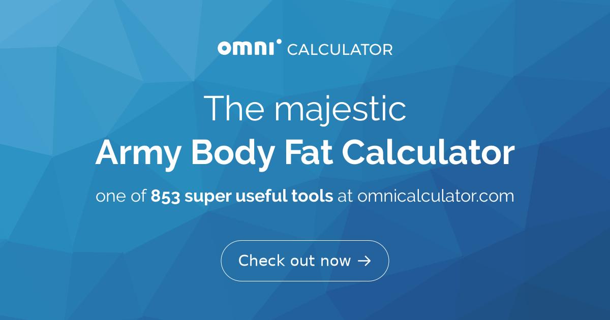 Army Body Fat Calculator - Omni