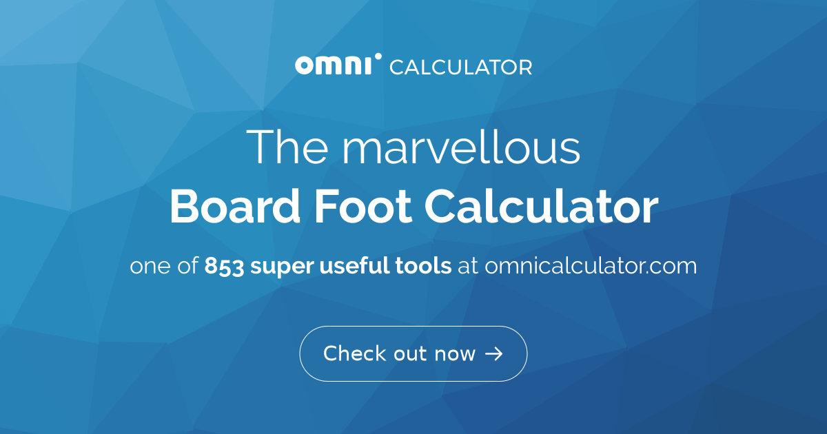 Board Foot Calculator - Omni