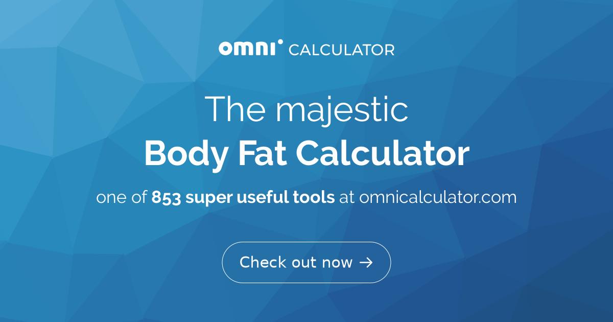 Body Fat Calculator - Omni