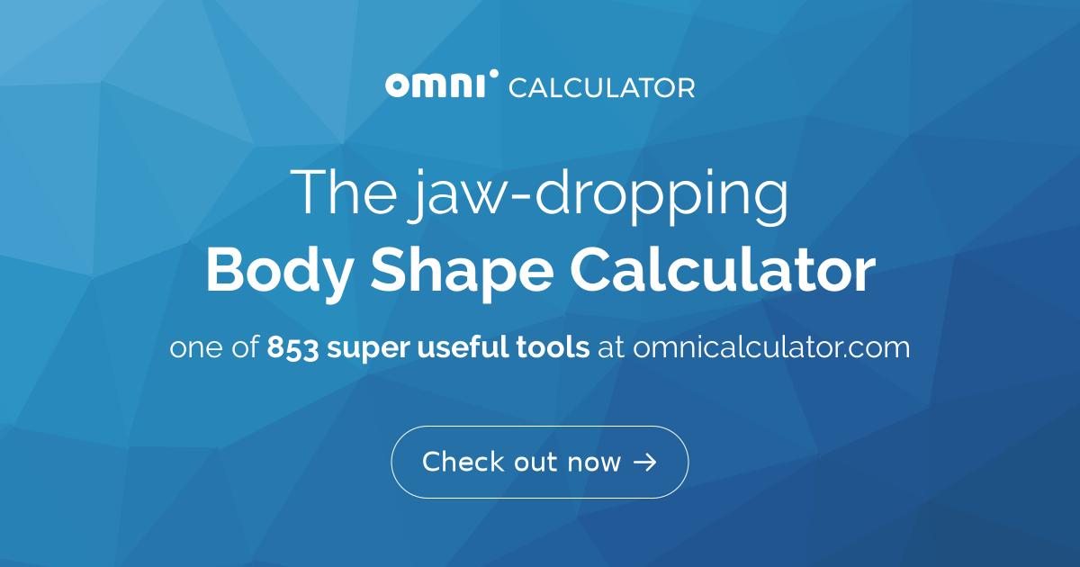 Body Shape Calculator - Omni