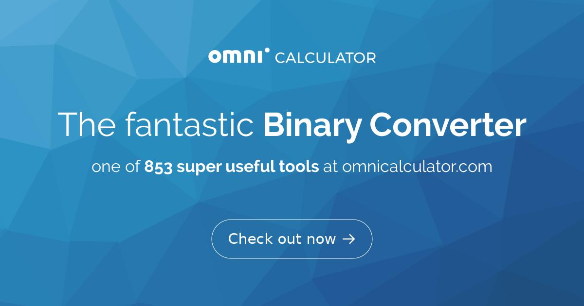 Binary Converter - Omni Calculator