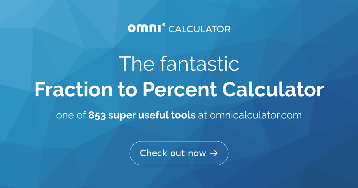 Fraction to Percent Calculator - Omni