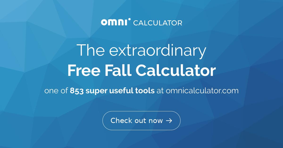 Free Fall Calculator - Omni