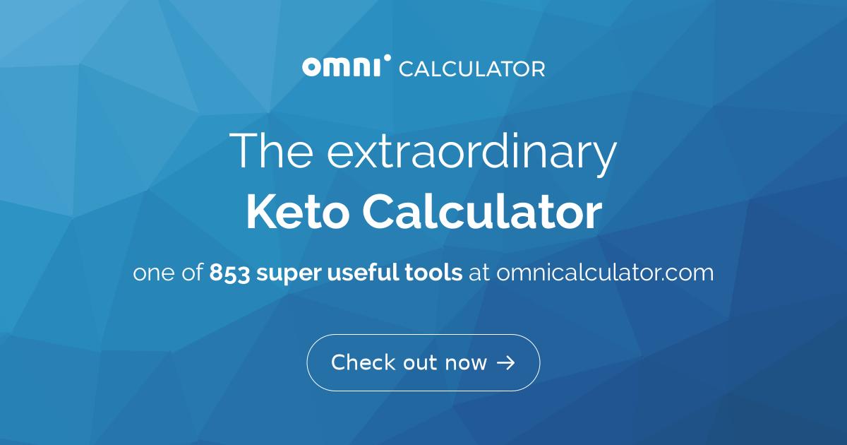 Keto Calculator  Find Your Keto Macros Ratio - Omni