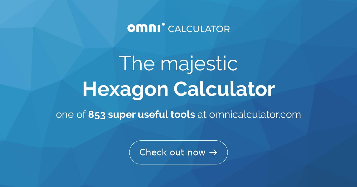 Hexagon Calculator | 6 - Sided Polygon - Omni