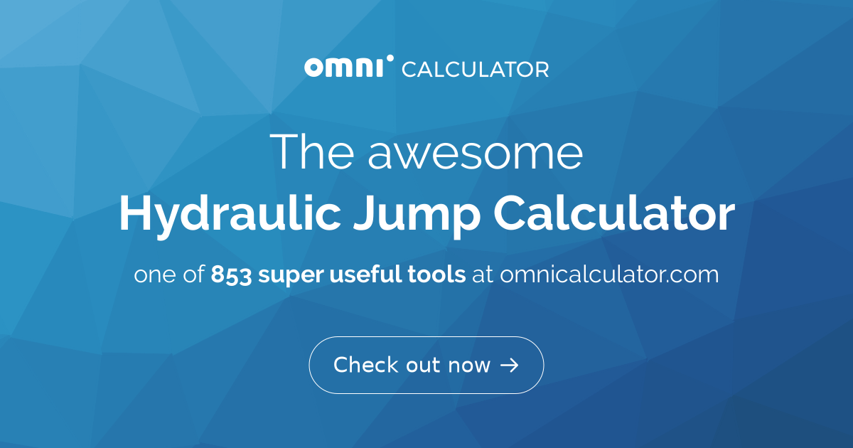 Hydraulic Jump Calculator   Froude Number Equation - Omni