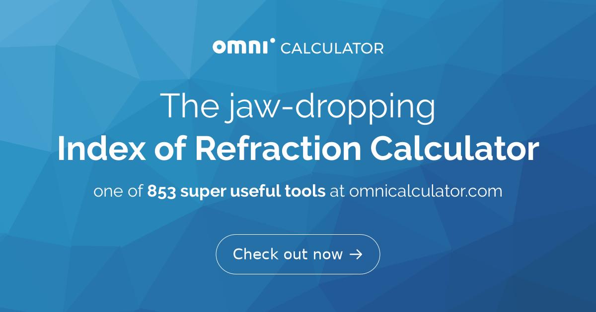 Index of Refraction Calculator - Omni