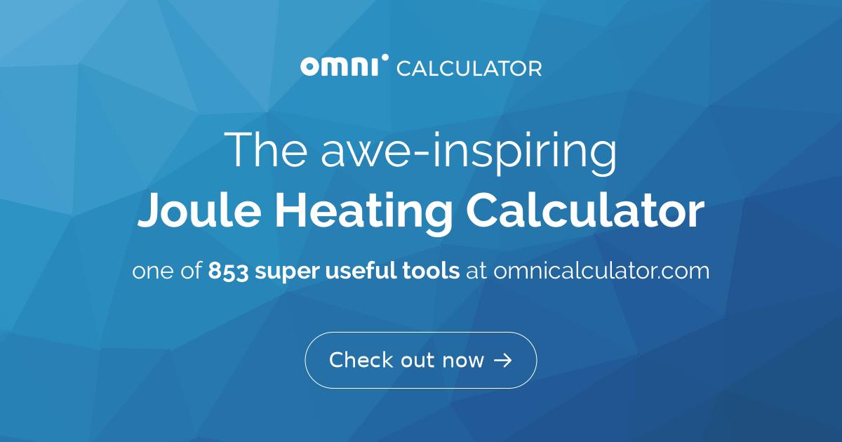 Joule Heating Calculator - Omni