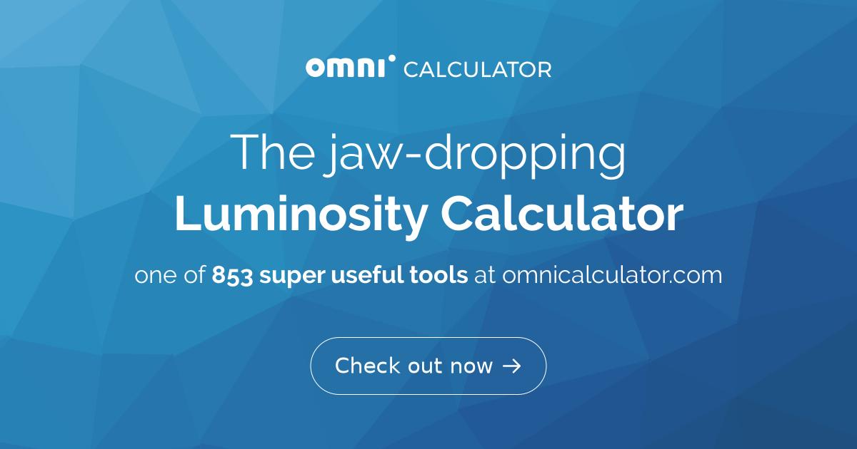 Luminosity Calculator - Omni