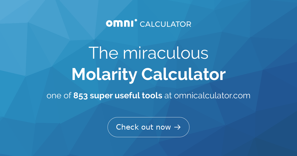 Molarity Calculator - Omni