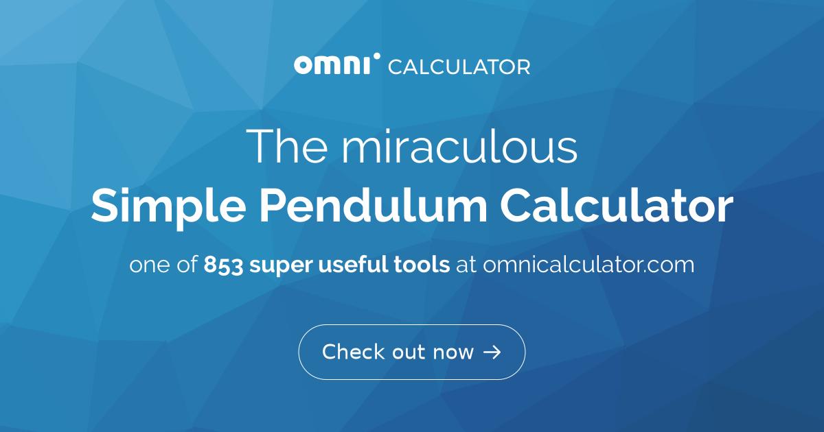 Simple Pendulum Calculator - Omni