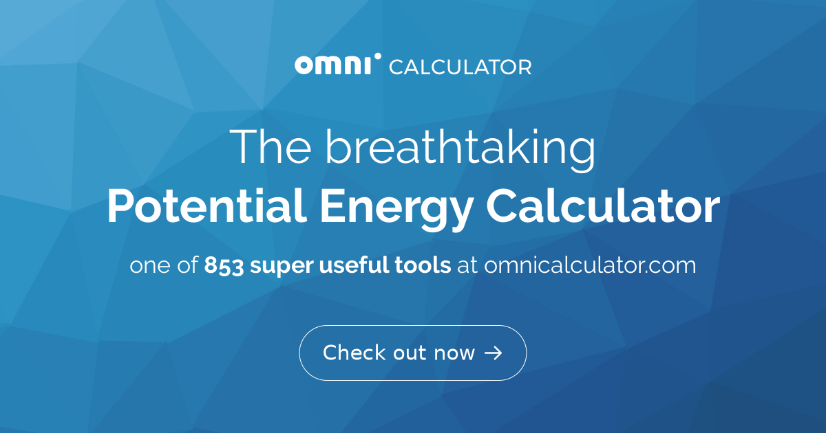 Potential Energy Calculator - Omni