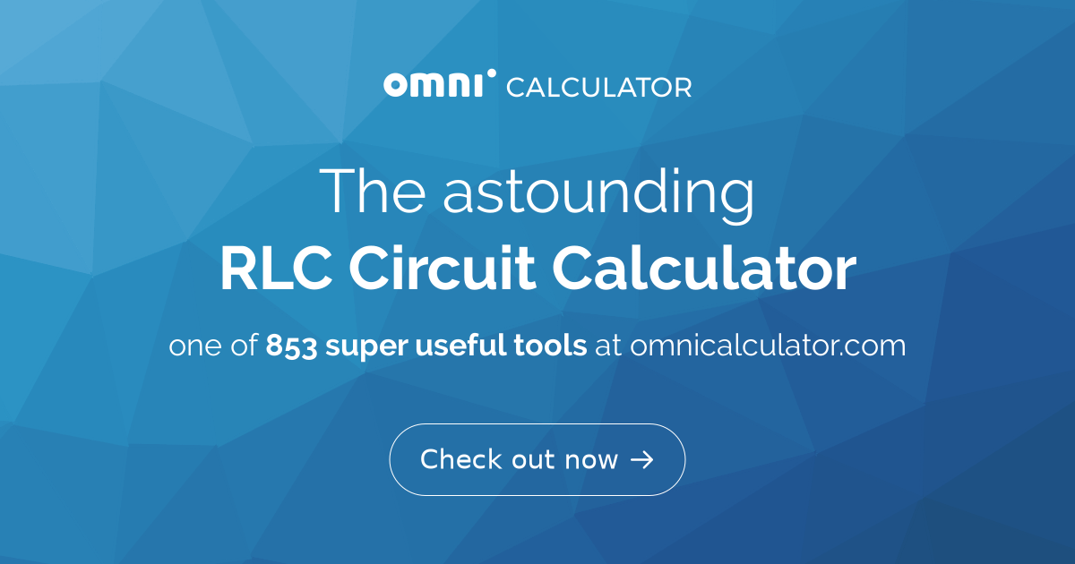 RLC Circuit Calculator - Omni