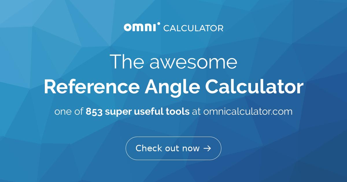 Reference Angle  Calculator   Definition   Graph Quadrants