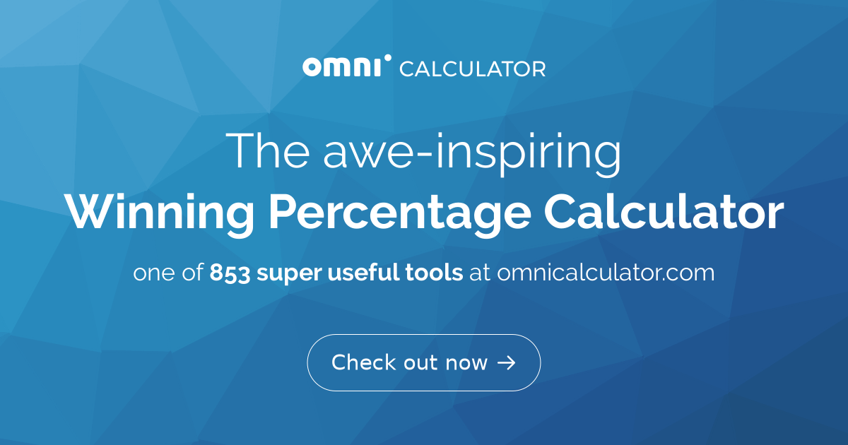 Winning Percentage Calculator - Omni