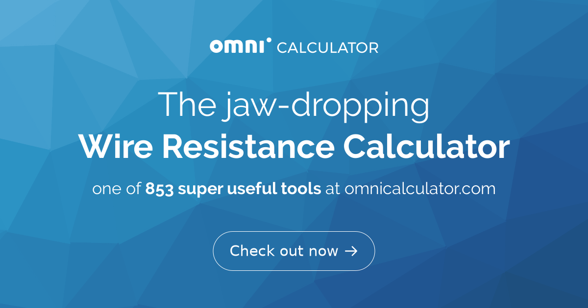 Wire Resistance Calculator - Omni