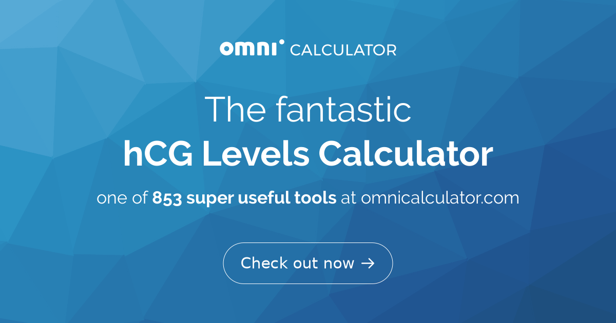hCG Levels Calculator | hCG Doubling | Chart - Omni